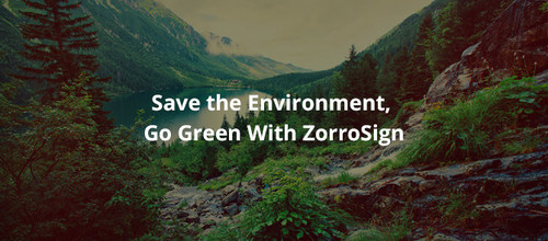 ZorroSign introduces Paperless Life, its Green initiative.