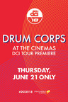 Drums Corps International Brings Showmanship, Precision and Flair to U.S. Movie Theaters With the '2018 DCI Tour Premiere' This Summer