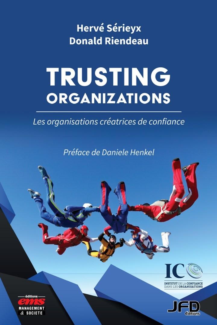 Lancement du livre Trusting Organizations de Me Donald Riendeau (ICO), d'Hervé Sérieyx (France Bénévolat) et de Daniele Henkel (Groupe CNW/Institut de la confiance dans les organisations)
