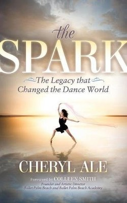 New Dance Performing Arts Book 'The Spark' Presents a Dancer's Guide to Teaching