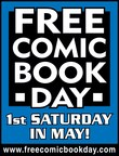 National Free Comic Book Day Comes to Comic Book Specialty Shops on Saturday, May 5th
