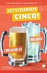 Applebee's® to Celebrate Cinco de Mayo with Two Neighborhood Drinks - the DOLLARITA™  and the New 2 DOLLAR DOS
