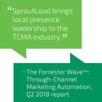 Independent Research Firm Ranks SproutLoud a Leader in Through-Channel Marketing Automation