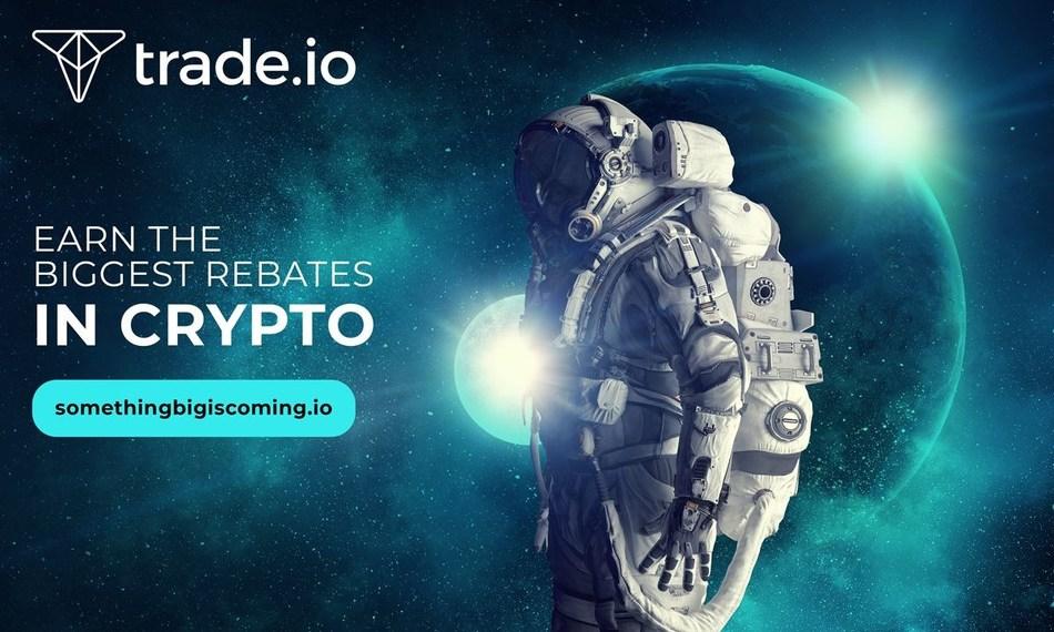 trade.io - Earn the biggest rebates in Crypto (PRNewsfoto/trade.io)