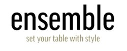 Ensemble Living Launches Line of Affordable, Designer-Curated Place Settings