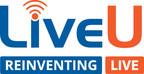 LiveU Launches All-inclusive Live Video Subscription Service - LiveU 360°