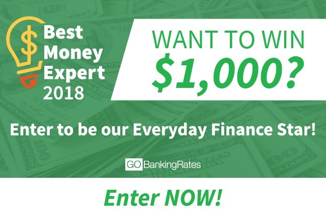 GOBankingRates is hosting its first-ever Everyday Finance Star competition, in which readers can submit their personal finance tips and tricks for the chance to win $1,000.