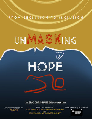 """unMASKing HOPE the documentary - """"Seclusion to Inclusion"""" - Artwork designed by animator / artist Ed Bell"""