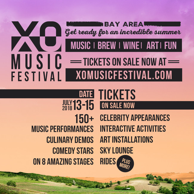XO Music Festival - Antioch, California July 13th - 15th 2018