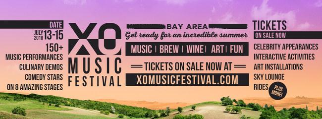 XO MUSIC FESTIVAL JULY 13 - 15, 2018 - ANTIOCH, CALIFORNIA - XOMUSICFESTIVAL.COM