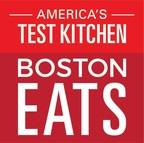 America's Test Kitchen Announces 2nd Annual ATK Boston EATS Festival