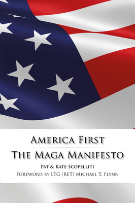 'America First - The MAGA Manifesto' is Released