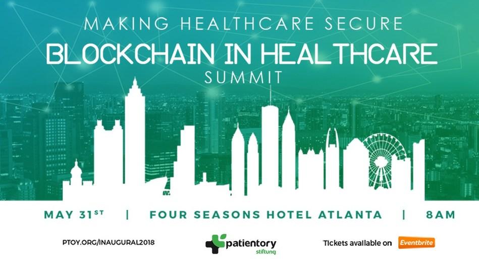 Blockchain in Healthcare Summit - May 31, 2018 at the Four Seasons Hotel Atlanta