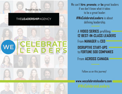 The video series will showcase the country's best leaders, explore what it takes to be a great leader, and highlight proven approaches to retaining leadership talent. (CNW Group/The Leadership Agency)