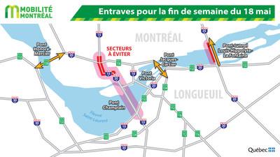 Entraves pour la fin de semaine du 18 mai (Groupe CNW/Ministère des Transports, de la Mobilité durable et de l'Électrification des transports)
