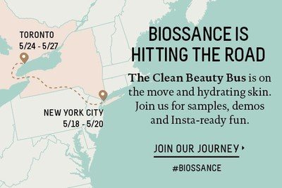 Biossance�s Clean Beauty Bus will ride and park throughout NYC and Toronto, providing an immersive brand experience that includes a product sampling lab and exclusive giveaways. The Clean Beauty Bus will visit the following locations: May 18th � Zuccotti Park (Corner of Liberty Street & Trinity Place), New York City, NY; May 19th � 20th � 318 Lafayette Street, New York City, NY; May 24th � 25th � 464 King Street West, Toronto, Canada; May 26th � 27th � The Distillery, 10 Trinity Street, Toronto, Canada