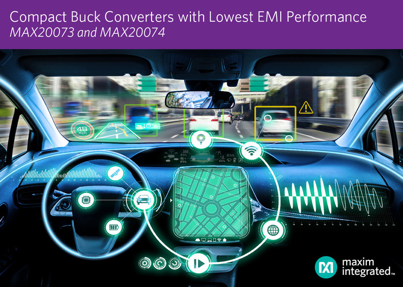 Maxim Integrated's MAX20073 and MAX20074 lowers EMI performance ideal for automotive infotainment and ADAS applications