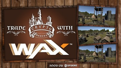 3D Interactive Blockchain Game 'CryptoBarons' Partners with WAX and OPSkins Marketplace
