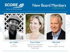 SCORE, the nation's largest network of volunteer, expert business mentors, is pleased to announce three new additions to its board of directors, which helps guide the organization in its mission to foster vibrant small business communities through mentoring and education.