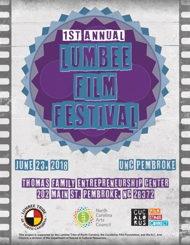 The first ever Lumbee Film Festival takes place June 23rd, 2018 at the UNC Pembroke Thomas Family Entrepreneurship Center, brought to you by the Lumbee Tribe of North Carolina, Cucalorus Film Foundation, and the North Carolina Arts Council.