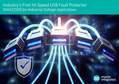 Maxim Integrated's MAX22505 ±40V high-speed USB fault protector provides the industry's first true fault protection solution for high-speed USB ports and industrial voltage applications.