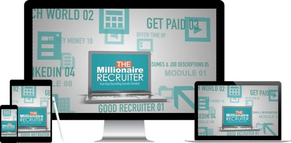 The Millionaire Recruiter - e-Course works on multiple devices