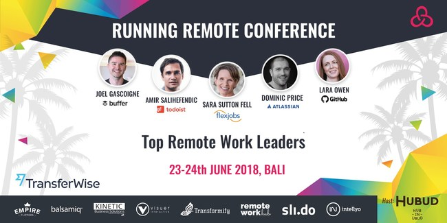 Running Remote Conference 2018: Build and Scale Your Remote Team to the Next Level