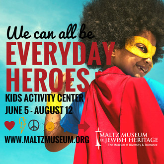 Everyday Heroes Activity Center to Open at Maltz Museum