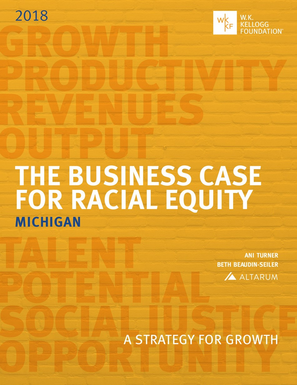 The Business Case for Racial Equity Michigan
