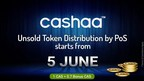 Cashaa announces Unsold Token Distribution by PoS (PRNewsfoto/Cashaa)