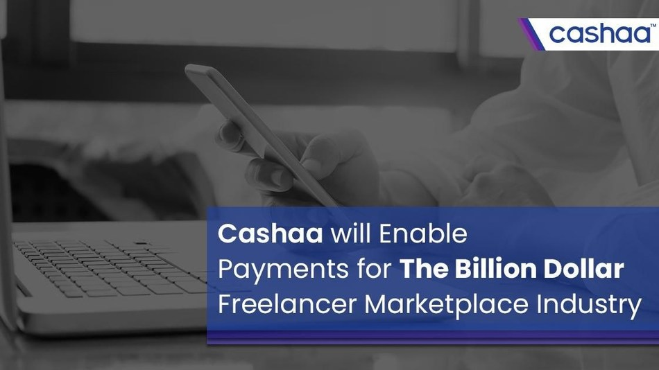 Cashaa Will Enable Payments for the Billion Dollar