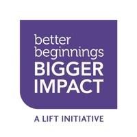Better Beginnings, Bigger Impact (CNW Group/LIFT Philanthropy Partners)
