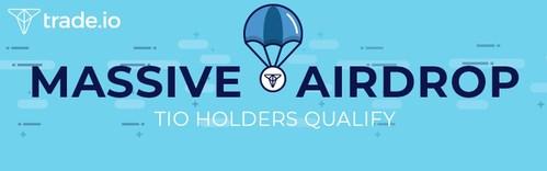 trade.io Announces Upcoming Massive Airdrop Campaign To Trade Token (TIO) Holders (PRNewsfoto/trade.io)
