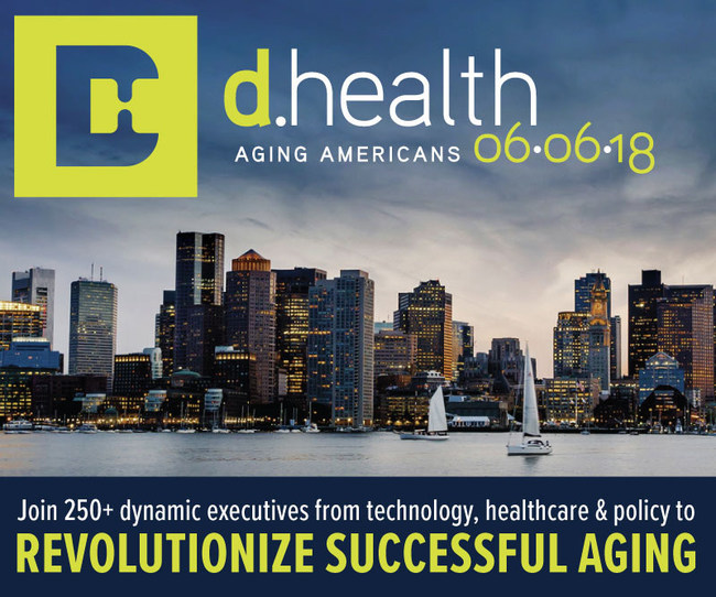 One of the most acclaimed conferences on aging is meets in Boston, June 6, 2018. The fourth annual d.health Summit will bring together 250+ executives from tech, healthcare & policy to revolutionize aging. Learn more at www.dhealthsummit.org