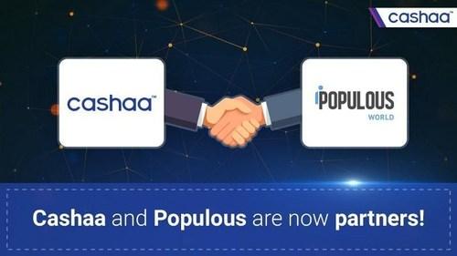 Cashaa Announces Partnership with Populous World (PRNewsfoto/Cashaa)