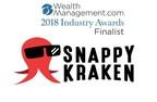 Snappy Kraken Named WealthManagement.com 2018 Industry Awards Finalist