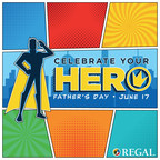 Regal Celebrates Father's Day with an Exclusive BOGO Offer