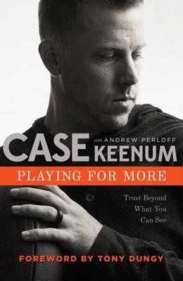 Denver Broncos quarterback Case Keenum to write first book 'Playing for More'