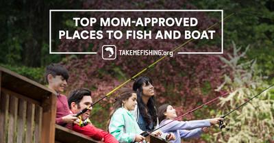 RBFF está lanzando un voto a nivel nacional para los 10 Mejores Lugares Para Pescar y Navegar ¡Aprobados por Mamá! (PRNewsfoto/Recreational Boating & Fishing)
