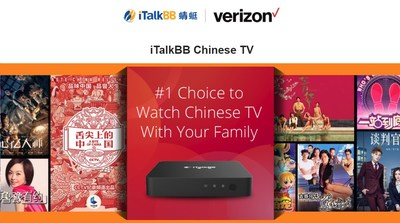 iTalkBB Announces Strategic Partnership with Verizon Fios; New Verizon Fios Customers Can Now Get iTalkBB Chinese TV.
