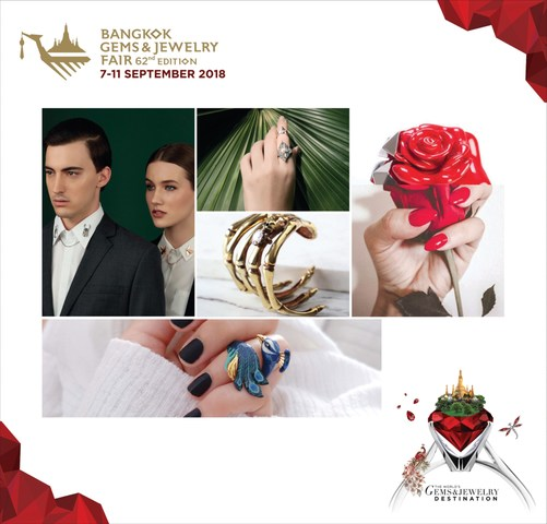 62nd Edition of the Bangkok Gems & Jewelry Fair (BGJF), September 7-11, 2018