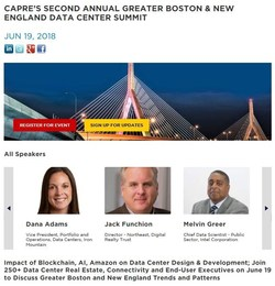 CAPRE's Second Annual Greater Boston & New England Data Center Summit will be held on June 19 at Harvard University in Cambridge, MA. Join expert speakers from Iron Mountain, Digital Realty Trust, Intel Corporation, Credit Suisse, Cushman & Wakefield, Schneider Electric. CAPRE is organizer of the largest regional data center conference series in the U.S. and with conferences in Canada and Western Europe.