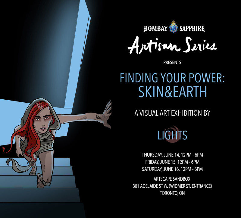 FINDING YOUR POWER: SKIN&EARTH is the first-ever visual art exhibition by pop sensation LIGHTS. In partnership with Bombay Sapphire Artisan Series, the exhibition is free and open to the public from June 14 to June 16 in Toronto. (CNW Group/Bombay Sapphire)