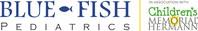 Blue Fish Pediatrics in association with Children's Memorial Hermann Hospital