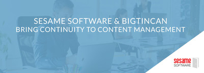 Sesame Software and Bigtincan Partner on Business Continuity Initiative