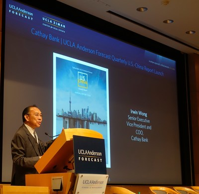 Cathay Bank Chief Operating Officer, Irwin Wong, announces the release of the inaugural Cathay Bank/UCLA Anderson Forecast U.S.-China Economic Report.