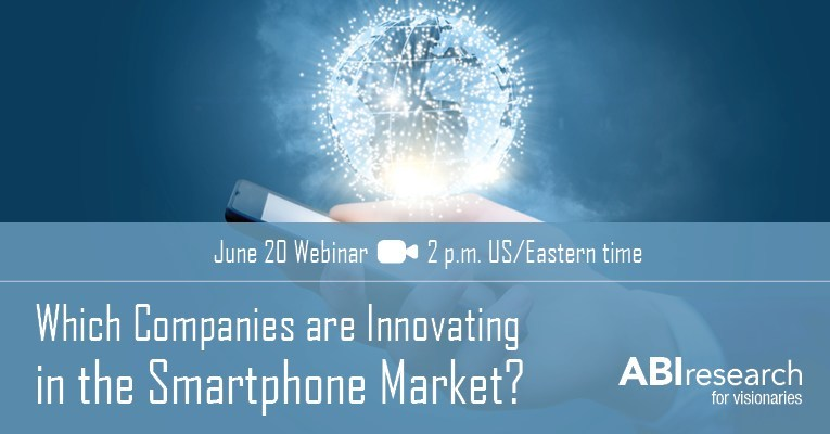 ABI Research's June 20 Webinar Looks at Mobile Innovation and Investment