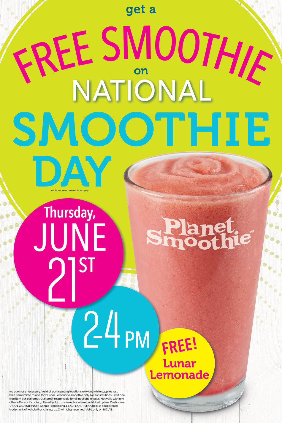 Planet Smoothie® will celebrate National Smoothie Day with free 16 oz. Lunar Lemonade smoothies from 2:00-4:00 pm local time.