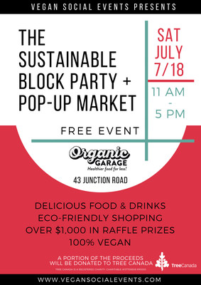 The Sustainable Block Party + Pop-Up Market, Saturday July 7/18 (CNW Group/Vegan Social Events)