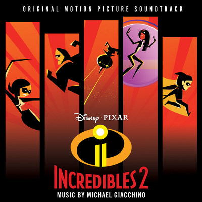 Incredibles 2 soundtrack artwork.